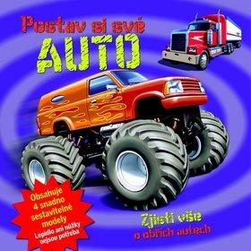 Postav si své auto: Zjisti vše o obřích autech (978-80-256-1727-4)