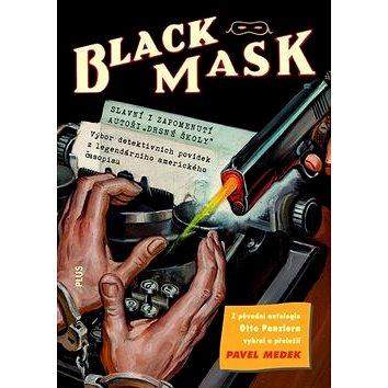 Black Mask: Výbor detektivních povídek z legendárního amerického časopisu (978-80-259-0509-8)