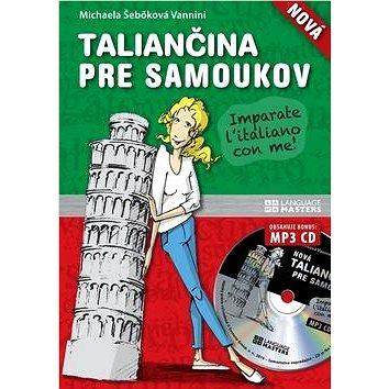 Nová taliančina pre samoukov + CD (978-80-8109-292-3)