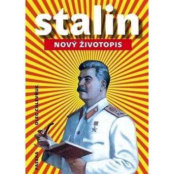 Stalin Nový životopis (978-80-7432-684-4)