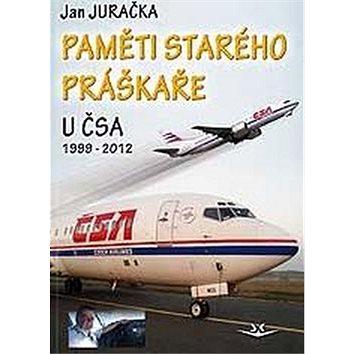 Paměti starého práškaře: u ČSA 1999-2012 (978-80-87567-87-6)