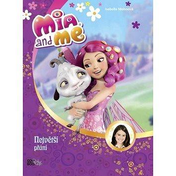 Mia a já Největší přání (978-80-7447-964-9)