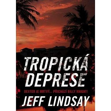 Tropická deprese (978-80-7507-542-0)