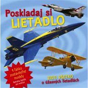 Poskladaj si lietadlo: Zisti všetko o úžasných lietadlách (978-80-8107-923-8)
