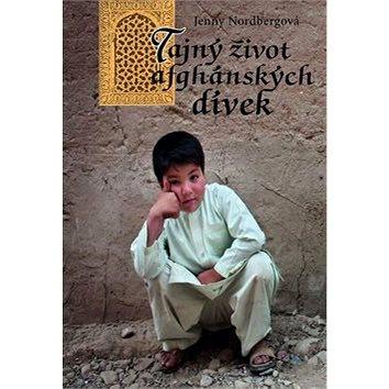 Tajný život afghánských dívek (978-80-7277-542-2)
