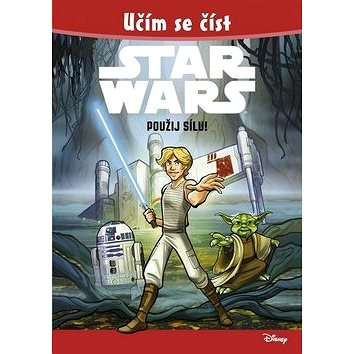 STAR WARS Použij Sílu!: Učím se číst (978-80-253-2715-9)
