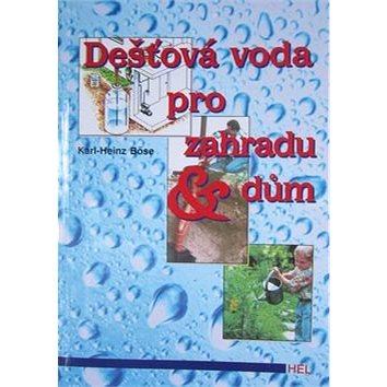 Dešťová voda pro zahradu a dům (80-86167-08-9)