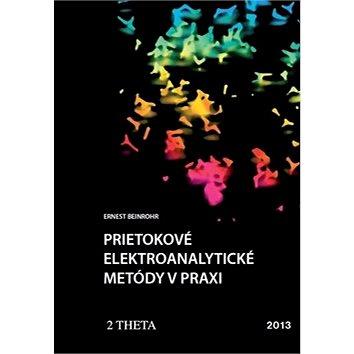 Prietokové elektroanalytické metody v praxi (978-80-86380-69-8)