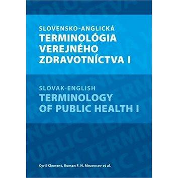 Slovensko-anglická terminológia verejného zdravotníctva I (978-80-89057-60-3)