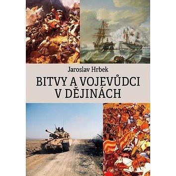 Bitvy a vojevůdci v dějinách (978-80-7277-550-7)