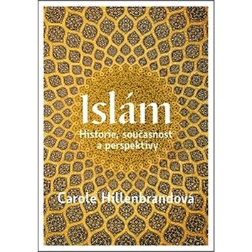 Islám: Historie, současnost a persektivy (978-80-7432-685-1)