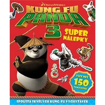 Kung Fu Panda 3 Super nálepky: Více než 150 nálepek (978-80-7529-117-2)