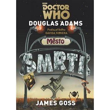 Doctor Who Město smrti (978-80-257-1957-2)