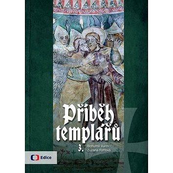 Příběh templářů 3. (978-80-7404-178-5)