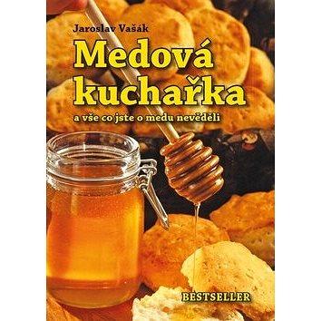 Medová kuchařka: a vše co jste o medu nevěděli (978-80-87431-37-5)