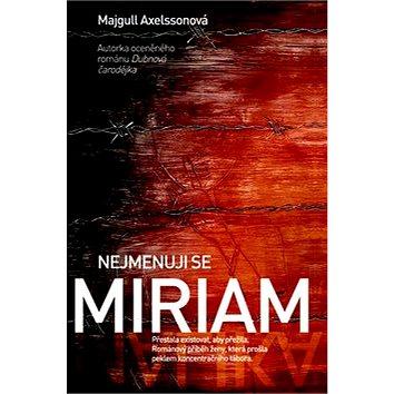 Nejmenuji se Miriam (978-80-7359-498-5)