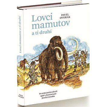 Lovci mamutov a tí druhí (978-80-85501-63-6)