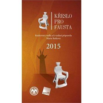 Křeslo pro Fausta 2015 (978-80-7492-228-2)
