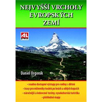 Nejvyšší vrcholy Evropských zemí: Turistický průvodce (978-80-7543-050-2)