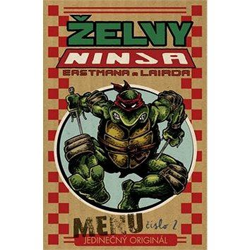 Želvy Ninja Menu číslo 2: Jedinečný originál (978-80-86839-92-9)