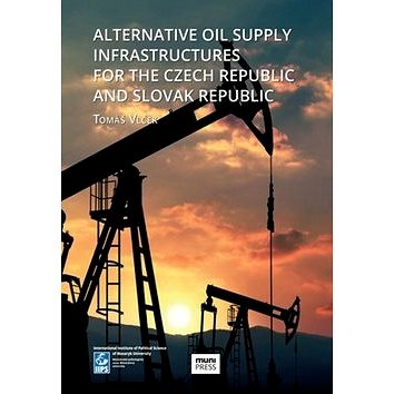 Alternative Oil Supply Infrastructures for the Czech Republic and Slovak Rep. (978-80-210-8035-5)