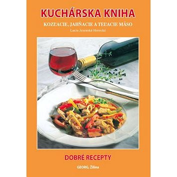 Kuchárska kniha: Kozľacie, jahňacie a teľacie mäso (978-80-8154-148-3)