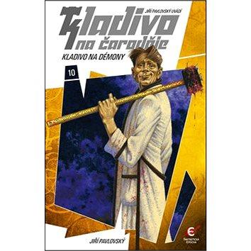 Kladivo na čaroděje 10 Kladivo na démony (978-80-7425-291-4)