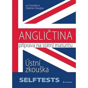 Angličtina Příprava na státní maturity: Ústní zkouška (978-80-247-5832-9)