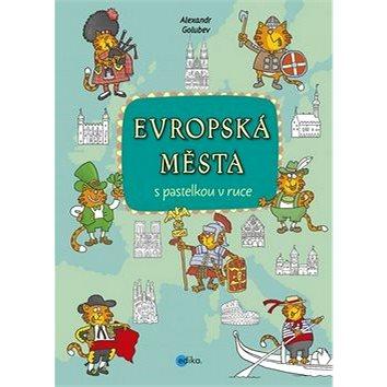 Evropská města s pastelkou v ruce (978-80-266-0949-0)