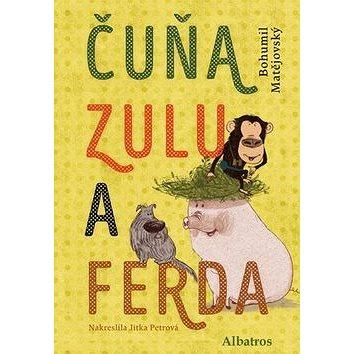 Čuňa, Zulu a Ferda (978-80-00-04282-4)