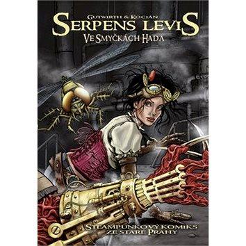 Serpens Levis: Ve smyčkách hada Steampunkový komiks ze staré Prahy (978-80-266-0954-4)