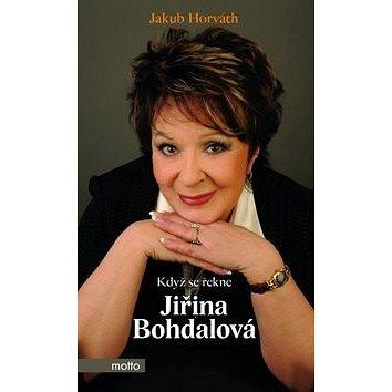 Když se řekne Jiřina Bohdalová (978-80-267-0607-6)