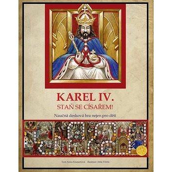 Karel IV. Staň se císařem!: Naučná desková hra nejen pro děti (978-80-266-0957-5)