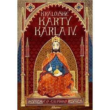 Královské karty Karla IV.: obsahuje karty (978-80-00-04298-5)