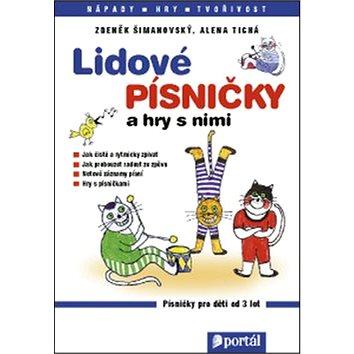 Lidové písničky a hry s nimi: Zpěvník pro děti od 3 let (978-80-262-1070-2)