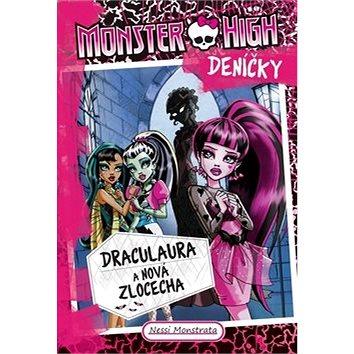 Monster High deníčky Draculaura a nová zlocecha: Deníčky (978-80-7544-115-7)