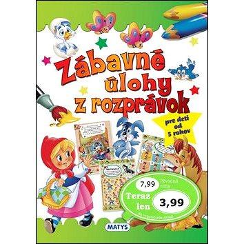 005cbb780 Zábavné úlohy z rozprávok: pre deti od 5 rokov (978-80-8088