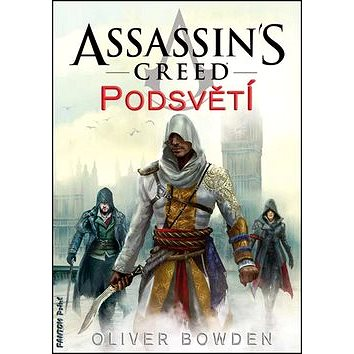 Assassin´s Creed Podsvětí: 8 (978-80-7398-345-1)