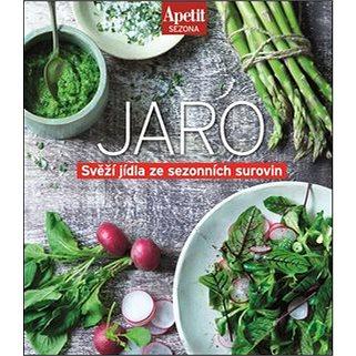 Jaro: Svěží jídla ze sezonních surovin (978-80-87575-49-9)