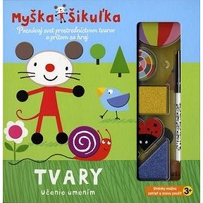 Myška Šikuľka Tvary (978-80-8142-524-0)