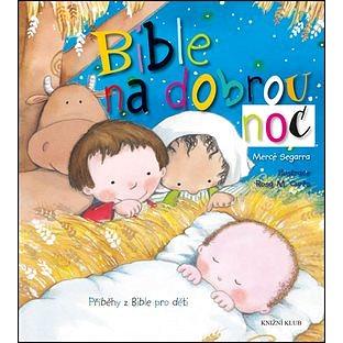 Bible na dobrou noc: Příběhy z Bible pro děti (978-80-242-5229-2)