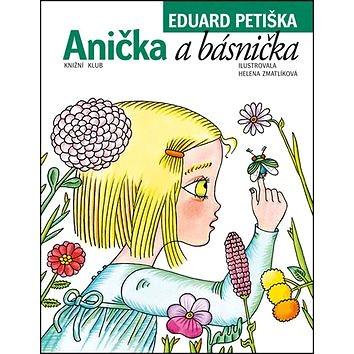 Anička a básnička (978-80-242-5283-4)