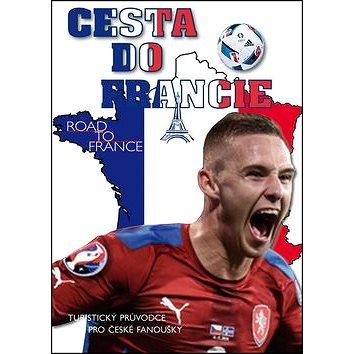 Cesta do Francie (978-80-87090-87-9)