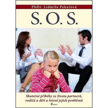 S. O. S.: Skutečné příběhy ze života partnerů, rodičů a dětí a řešení jejich problémů (978-80-87419-51-9)