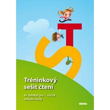 Tréninkový sešit čtení ke slabikáři pro 1. ročník základní školy: Zetíkova cesta (978-80-7358-253-1)