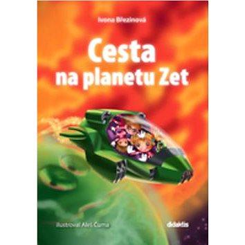 Cesta na planetu Zet (978-80-7358-254-8)
