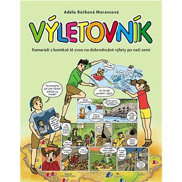Výletovník: Kamarádi z komiksů tě zvou na dobrodružné výlety po naší zemi (978-80-7529-207-0)