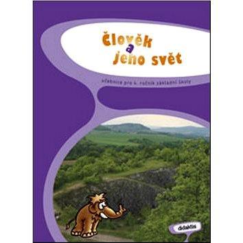 Člověk a jeho svět pro 4. ročník základní školy: Učebnice (978-80-7358-142-8)