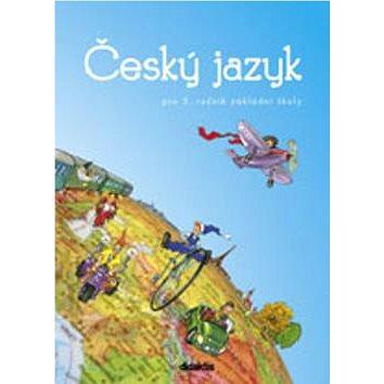 Český jazyk pro 3. ročník základní školy: učebnice (978-80-7358-001-8)