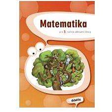 Matematika pro 3. ročník základní školy (978-80-7358-106-0)